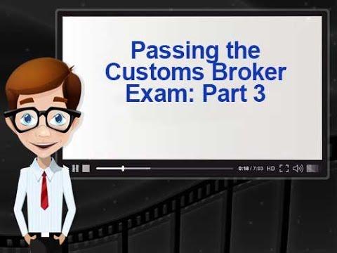 Passing the Customs Broker Exam: Keys to Success Part 3 - YouTube