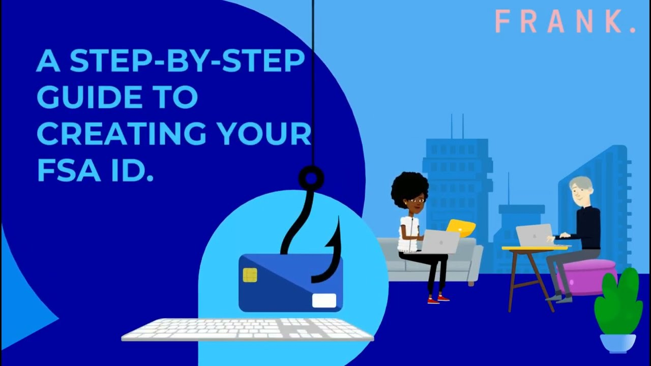 A Step-by-Step Guide to Creating Your FSA ID