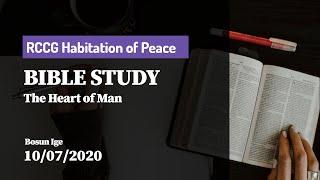 The Heart of Man - RCCG HOP Bible Study | 10/08/2020