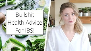 Bullshit Health Advice For IBS!