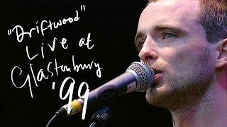 Travis - Driftwood (Live At Glastonbury 99)