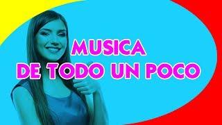 ▷▷ Pack de Musica 2019 Variada 【 De Todo Un Poco 】