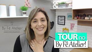 Agora é Oficial, Tour No Ateliê - By Fê Atelier