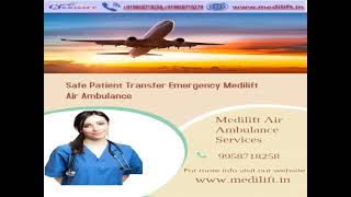 Hire Medilift Complete ICU Setups Charter Aircraft in Kolkata and Ranchi