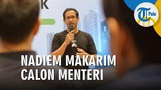 Nama Nadiem Makarim CEO Gojek Masuk Daftar Calon Menteri Jokowi