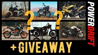 Dominar 400 or the Classic 350, CBR 250R, Mahindra Mojo, KTM Duke 390, Pulsar RS 200