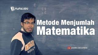 Pelajaran Matematika: Belajar Matematika Metode Menjumlah (seri 007)