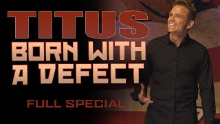 Christopher Titus • Born With A Defect • Full Special