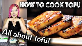 How to Cook Tofu Like a BOSS (BEGINNER'S GUIDE TO TOFU)