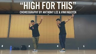 """Ellie Goulding """"High For This"""" Choreography by Anthony Lee & Vinh Nguyen"""