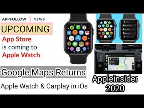 Google Maps Returns to Apple Watch & Carplay || Appleinsider 2020 || Everything with Carplay in iOS