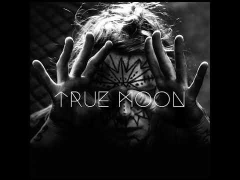 True Moon - True Moon (full Album)