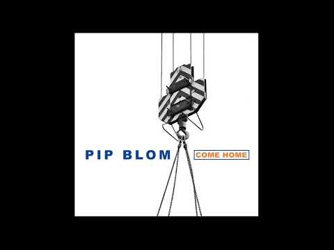 Pip Blom - Come Home video
