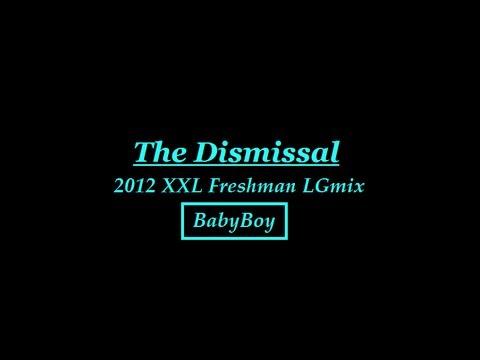 2012 XXL Freshman LGmix.(Tha Dismissal) - BabyBoy