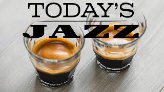 Today's Coffee JAZZ - Mellow Instrumental JAZZ Playlist For Morning,Work,Study
