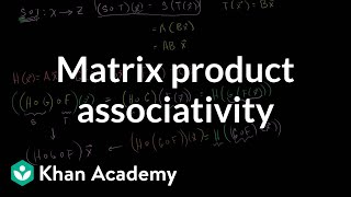 Matrix Product Associativity