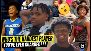 WHO'S THE HARDEST PLAYER YOU'VE EVER GUARDED?  Texas AAU Edition