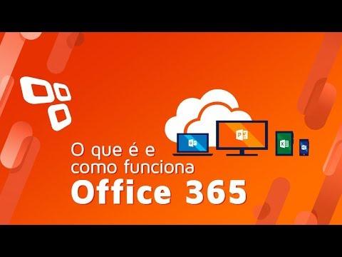 O que é e como funciona o Office 365?