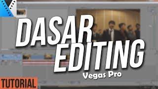 TUTORIAL DASAR - DASAR EDITING VIDEO MENGGUNAKAN VEGAS PRO 13