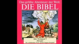 Die Bibel als Hörspiel - Altes Testament - Buch der Könige - Elias