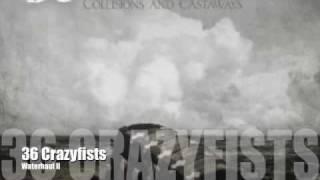 36 Crazyfists-Waterhaul II