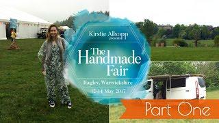 The Handmade Fair - Ragley | Part One | Vlog