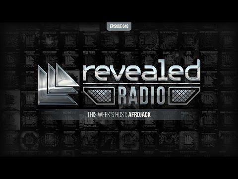Revealed Radio 048 - Hosted by Afrojack