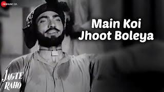 Main Koi Jhoot Boleya | Jagte Raho | Mohammed   - YouTube