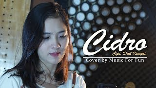 Cidro - Didi Kempot ( Cover ) by Music For Fun