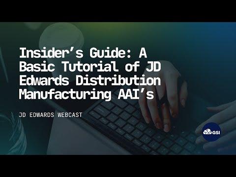 Insider's Guide: A Basic Tutorial of JD Edwards Distribution ...