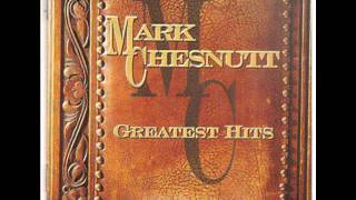 Mark Chesnutt ~ Almost Goodbye