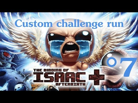 The Binding of Isaac: Afterbirth+ Custom Challenge #7 (Family Gal)