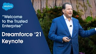 Dreamforce 2021 Main Keynote - Welcome to the Trusted Enterprise | Salesforce