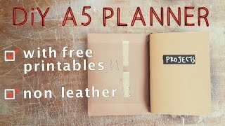 DIY A5 Planner And Notebooks With Free Printables