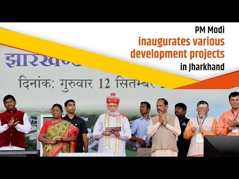 PM Modi inaugurates various development projects in Jharkhand