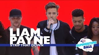 Liam Payne - Strip That Down  (Live At Capital's Summertime Ball 2017)