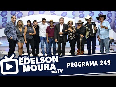 Edelson Moura na TV  Programa 249