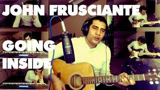 Going Inside (John Frusciante Cover)
