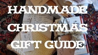 Handmade Christmas Gift Guide   Emma Will