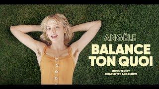 Angèle - Balance Ton Quoi