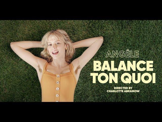 Balance Ton Quoi  - ANGELE