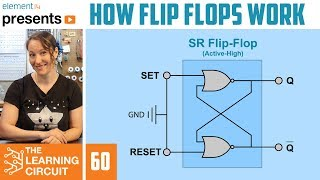 How Flip Flops Work - The Learning Circuit