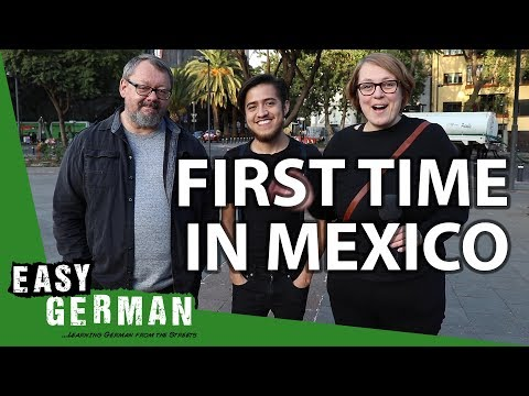 Our First Time In Mexico | Easy German 274 Mp3