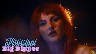 """Kississippi – """"Big Dipper"""""""