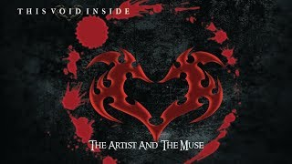 This Void Inside   The Artist And The Muse (official Lyric Video)