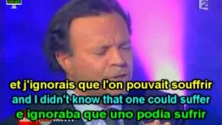 Learn French with Julio Iglesias, Il Faut Toujours un Perdant; Paroles Anglais, Ladies Man