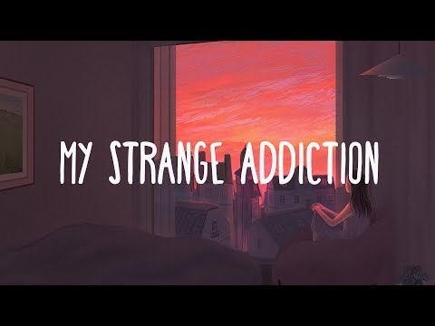 Billie Eilish ~ My Strange Addiction (Lyrics)