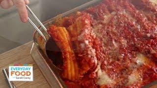 Susan's Manicotti - Everyday Food With Sarah Carey