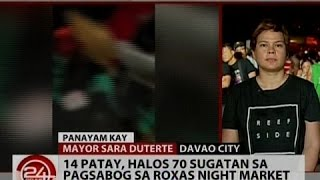 24 Oras: Mayor Sara Duterte: It will take a hundred bomb incidents in Davao City to put us down