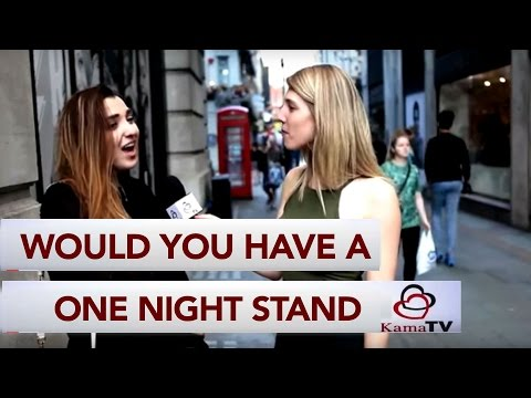Would you have an one night stand?